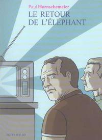 Cover Thumbnail for Le Retour de l'éléphant (Actes Sud, 2006 series)
