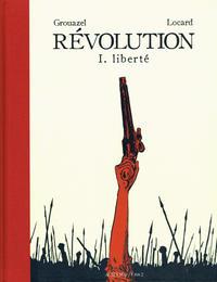 Cover Thumbnail for Révolution (Actes Sud, 2019 series) #1 - Liberté