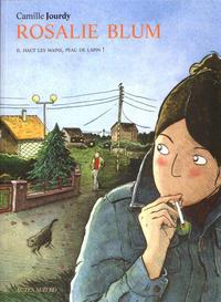 Cover Thumbnail for Rosalie Blum (Actes Sud, 2007 series) #2 - Haut les mains, peau de lapin!