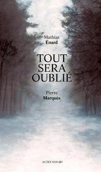 Cover Thumbnail for Tout sera oublié (Actes Sud, 2013 series)