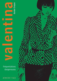 Cover Thumbnail for Valentina (Actes Sud, 2015 series) #2 - Fréquentations dangereuses