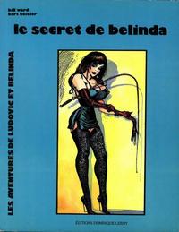 Cover Thumbnail for Les aventures de Ludovic et Belinda (Dominique Leroy, 1979 series) #2 - Le Secret de Belinda