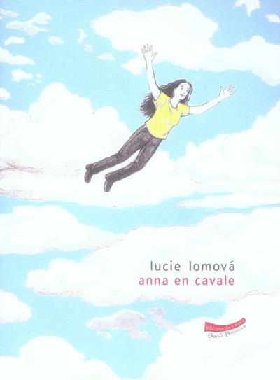 Cover for Anna en cavale (Editions de l'An 2, 2006 series)