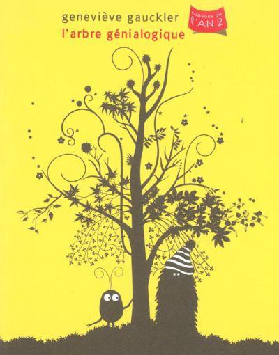 Cover for L'arbre génialogique (Editions de l'An 2, 2003 series)