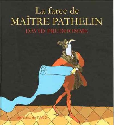 Cover for La farce de Maître Pathelin (Editions de l'An 2, 2006 series)