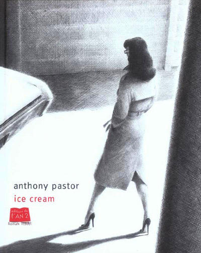 Cover for Ice cream (Editions de l'An 2, 2006 series)