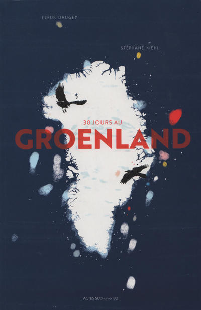 Cover for 30 jours au Groenland (Actes Sud, 2019 series)
