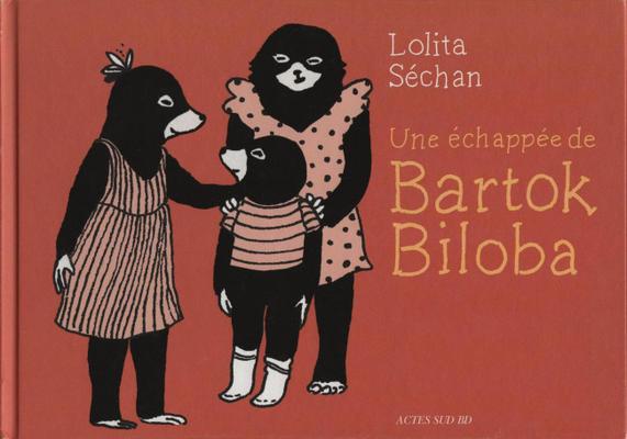 Cover for Une échappée de Bartok Biloba (Actes Sud, 2018 series)