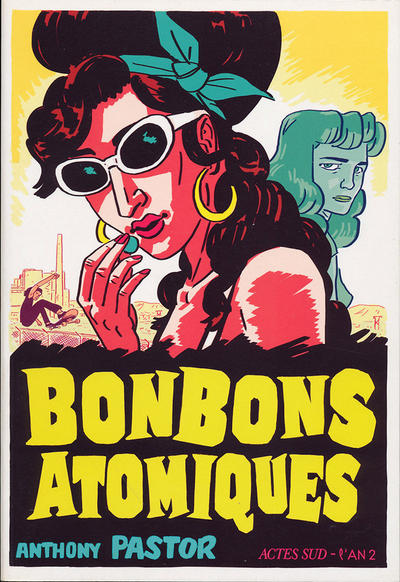 Cover for Bonbons atomiques (Actes Sud, 2014 series)