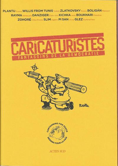 Cover for Caricaturistes - Fantassins de la démocratie (Actes Sud, 2014 series)