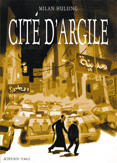 Cover for Cité d'argile (Actes Sud, 2011 series)