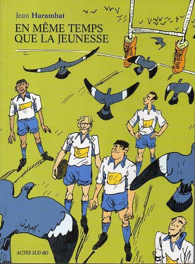 Cover for En même temps que la jeunesse (Actes Sud, 2011 series)