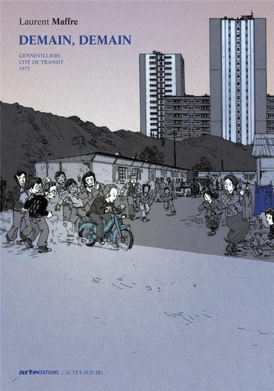 Cover for Demain, demain (Actes Sud, 2012 series) #[nn] - Gennevilliers - Cité de transit - 1973