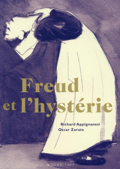 Cover for Freud et l'hystérie (Actes Sud, 2016 series)