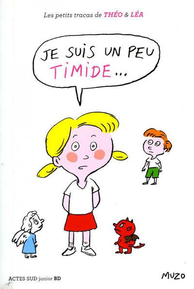 Cover for Les petits tracas de Théo & Léa (Actes Sud, 2016 series) #1 - Je suis un peu timide