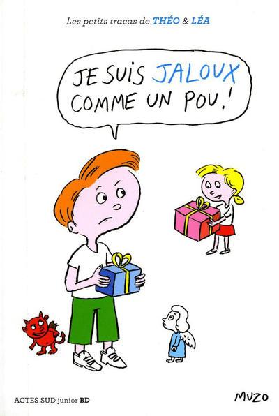 Cover for Les petits tracas de Théo & Léa (Actes Sud, 2016 series) #2 - Je suis jaloux comme un pou!