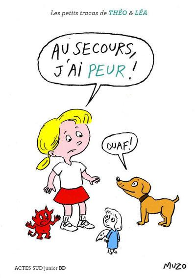 Cover for Les petits tracas de Théo & Léa (Actes Sud, 2016 series) #5 - Au secours j'ai peur!