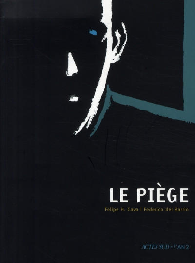 Cover for Le piège (Actes Sud, 2008 series)