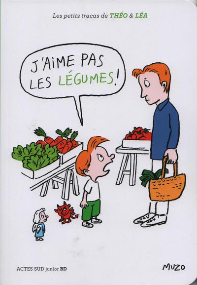 Cover for Les petits tracas de Théo & Léa (Actes Sud, 2016 series) #12 - J'aime pas les légumes!