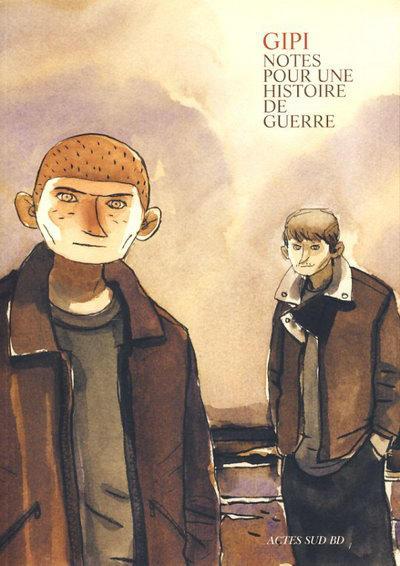 Cover for Notes pour une histoire de guerre (Actes Sud, 2005 series)