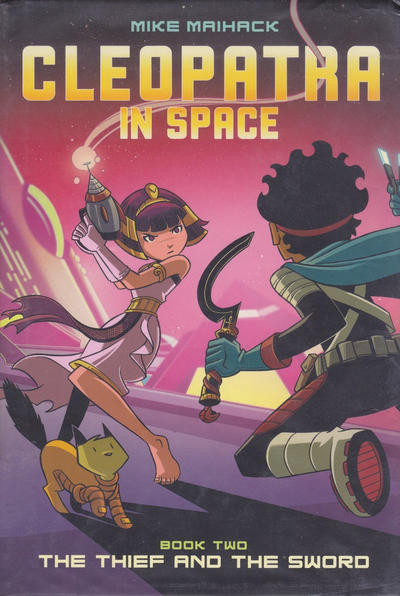 Cover for Cleopatra in Space (Scholastic, 2014 series) #2 - The Thief and the Sword