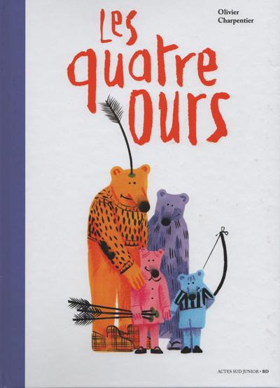 Cover for Les quatre ours (Actes Sud, 2018 series)
