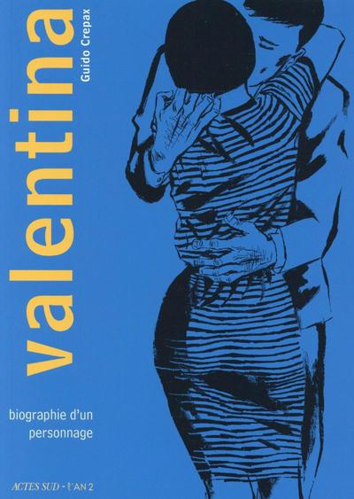Cover for Valentina (Actes Sud, 2015 series) #1 - Biographie d'un personnage