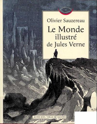 Cover for Le Monde illustré de Jules Verne (Actes Sud, 2005 series)
