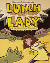 Cover for Lunch Lady (Alfred A. Knopf Publishing, 2009 series) #4 - Lunch Lady and the Summer Camp Shakedown