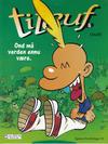 Cover for Titeuf (Hjemmet / Egmont, 2000 series) #5 - Ond må verden ennu være [Reutsendelse bc 803 29]