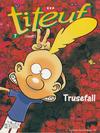 Cover for Titeuf (Hjemmet / Egmont, 2000 series) #7 - Trusefall [Reutsendelse bc 512 16]