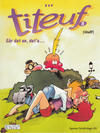 Cover for Titeuf (Hjemmet / Egmont, 2000 series) #3 - Går det an, det'a ... [Reutsendelse bc 512 10]