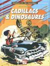 Cover for Chroniques de l'ère Xénozoïque (Comics USA, 1988 series) #4 - Cadillacs & dinosaures