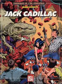 Cover Thumbnail for Chroniques de l'ère Xénozoïque (Comics USA, 1988 series) #1 - Jack Cadillac