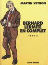 Cover for Bernard Lermite en complet (Albin Michel, 2001 series) #2