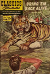 Cover for Classics Illustrated (Gilberton, 1947 series) #104 - Bring 'Em Back Alive [Winter 1969]