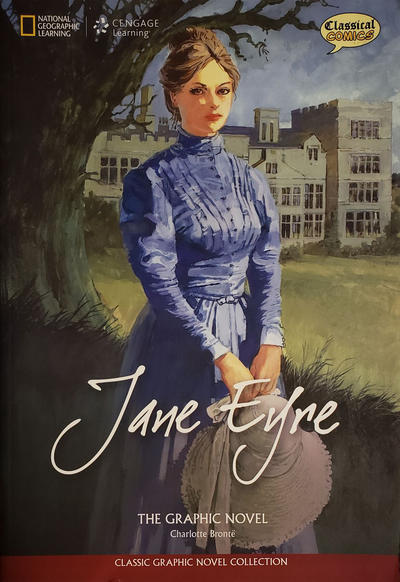 Cover for Jane Eyre: The Graphic Novel (Gale, Cengage Learning, 2010 series)  [1st Printing]