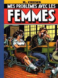 Cover Thumbnail for Mes Problèmes avec les femmes (Cornélius, 2007 series)