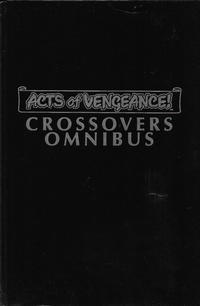 Cover Thumbnail for Acts of Vengeance Crossovers (Marvel, 2011 series)