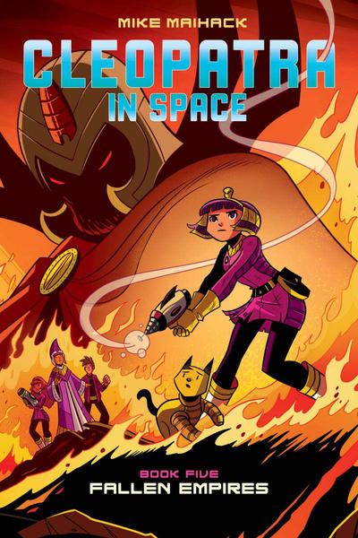 Cover for Cleopatra in Space (Scholastic, 2014 series) #5 - Fallen Empires