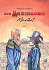 Cover for Die Mexikaner (Bahoe Books, 2018 series) #[3] - Mexiko!
