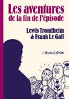 Cover for Les Aventures de la Fin de l'épisode (L'Association, 1996 series)