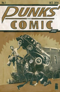 Cover Thumbnail for Punks: The Comic (Image, 2014 series) #1 [Retailer Exclusive A]