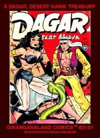 Cover Thumbnail for Gwandanaland Comics (Gwandanaland Comics, 2016 series) #2101 - Dagar, Desert Hawk