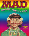 Cover for Mad About the Sixties (Little, Brown, 1995 series)