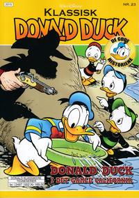 Cover Thumbnail for Klassisk Donald Duck (Hjemmet / Egmont, 2016 series) #23 - Donald Duck i det gamle California