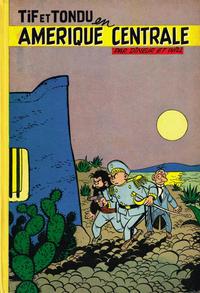 Cover Thumbnail for Tif et Tondu (Dupuis, 1954 series) #2 - Tif et Tondu en Amérique centrale