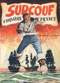 Cover Thumbnail for Surcouf (Dupuis, 1951 series) #2 - Surcouf corsaire de France