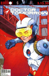 Cover Thumbnail for Doctor Tomorrow (Valiant Entertainment, 2020 series) #2 [Cover A - Kenneth Rocafort]