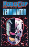 Cover for Robocop versus the Terminator Mini-Series (Dark Horse, 1992 series)